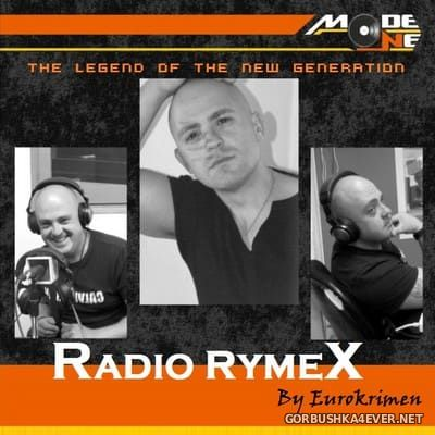 Mode One - Radio RymeX [2017] By Eurokrimen