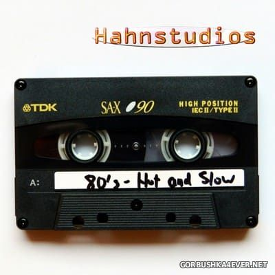 [Hahnstudios] 80s Hot & Slow [2017]