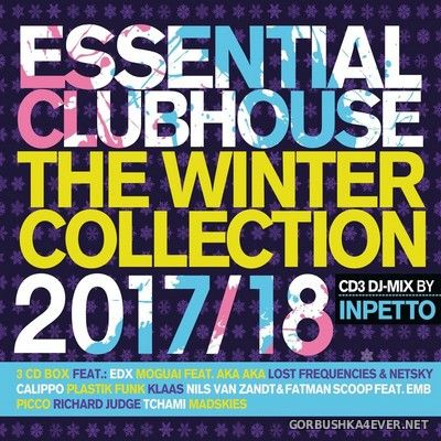 Essential Clubhouse - The Winter Collection 2017/18 [2017] / 3xCD