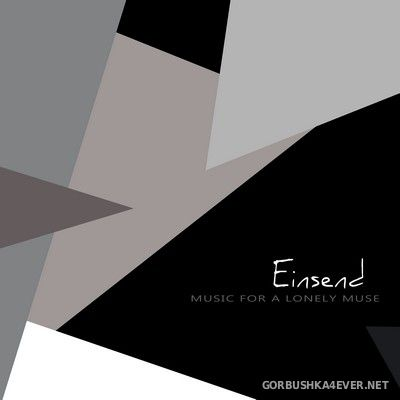 Einsend - Music for a Lonely Muse [2017]