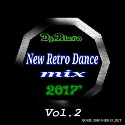 DJ Blero - New Retro Dance Mix 2017.2