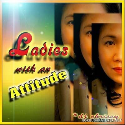 DJ Chrissy - Ladies With An Attitude [2016]