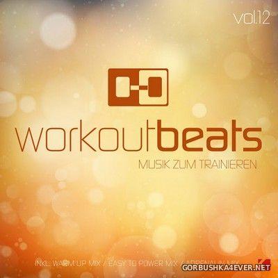 Workout Beats vol 12 (Musik Zum Trainieren) [2017]