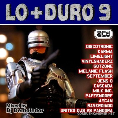 Lo+Duro Mix 9 [2007] / 2xCD / Mixed by DJ Demoledor