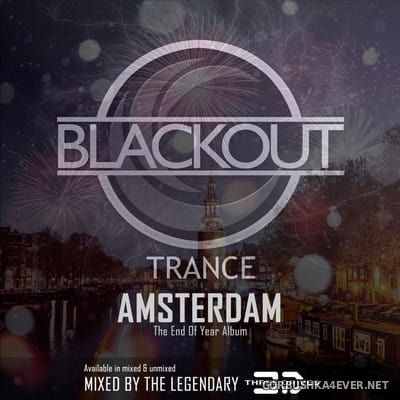 [Blackout Trance] Amsterdam - The End Of Year Album [2017] Mixed by Three Drives