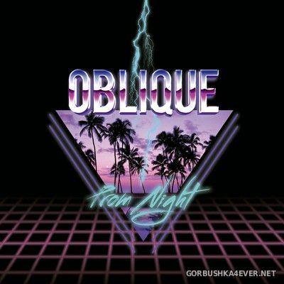 Oblique - Prom Night [2017]