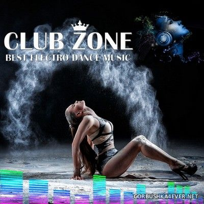 Best Club Dance Music - EDM Mix [2017] by Club Zone