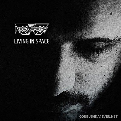 Reichsfeind - Living In Space [2017]