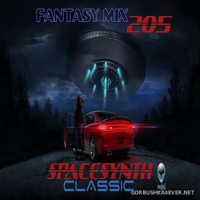 Fantasy Mix vol 205 - Spacesynth Classic [2017]