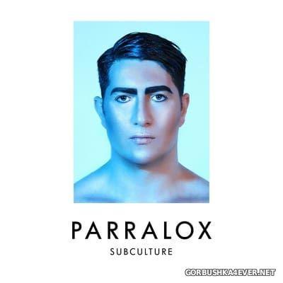 Parralox - Subculture [2017]