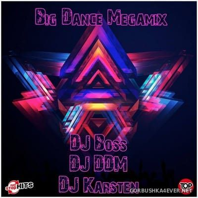 Big Dance Megamix 2017 / Mixed by DJ Ridha Boss, DJ DDM & DJ Karsten