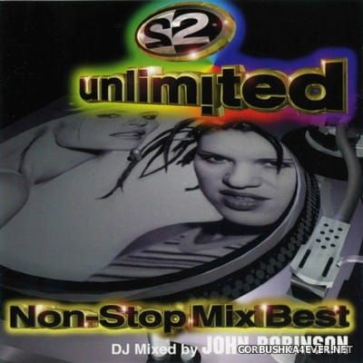 2 Unlimited - Non-Stop Mix Best [1998] Mixed by John Robinson