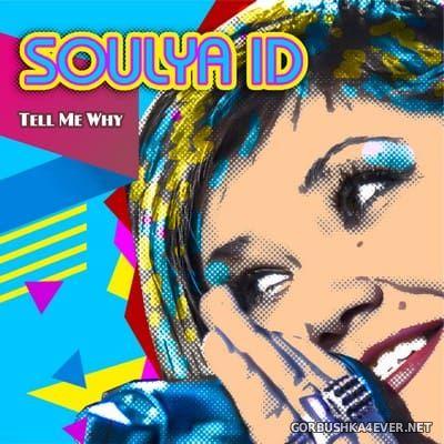Soulya ID - Tell Me Why [2017]