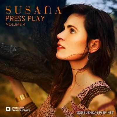 Press Play vol 4 [2017] Mixed by Susana