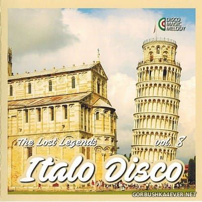 Italo Disco - The Lost Legends vol 8 [2017]