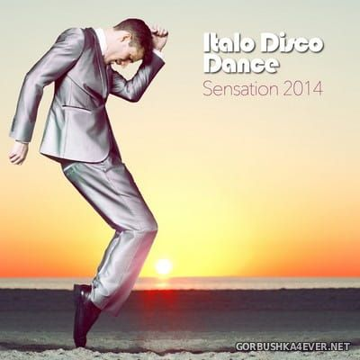Italo Disco Dance Sensation 2014
