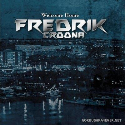 Fredrik Croona - Welcome Home [2016]