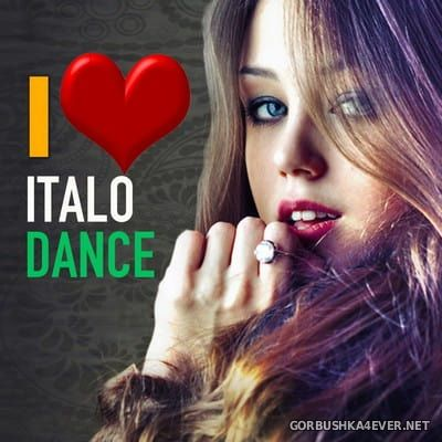I Love Italo Dance - Best Hits 90s Remixes [2017]