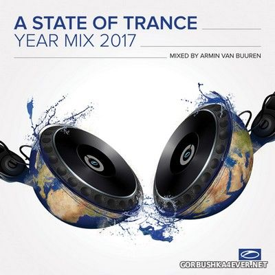A State of Trance Year Mix 2017 / Mixed by Armin van Buuren