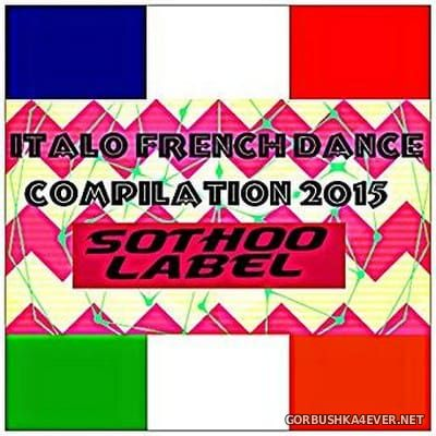 Italo French Dance Compilation 2015 [2014]