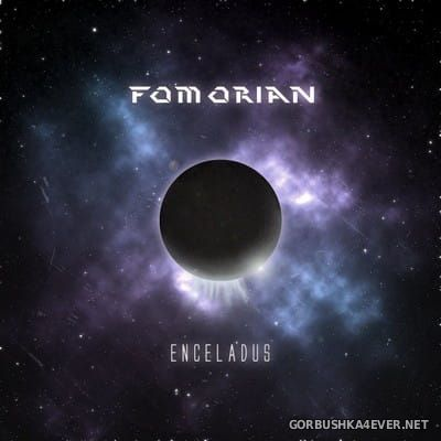 F0M0R1AN - Enceladus [2017]