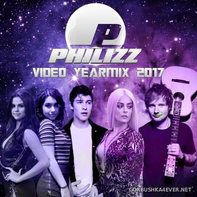 Philizz DJ - Video Yearmix 2017 / Audio Version