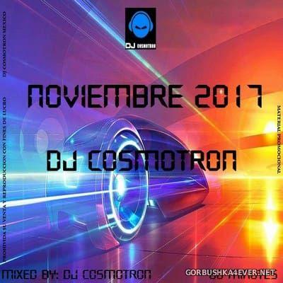DJ Cosmotron - HiNRG Noviembre Mix 2017