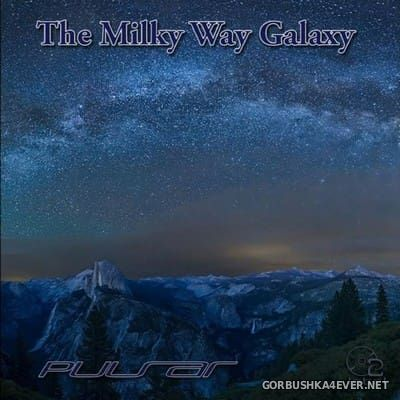 Pulsar - The Milky Way Galaxy (Album) [2012]