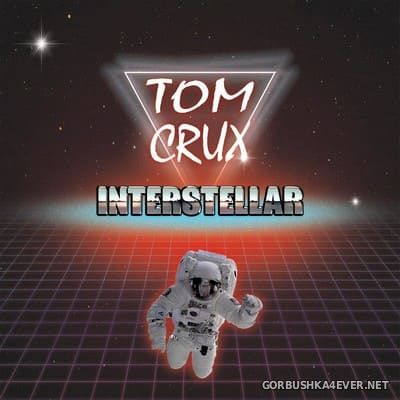 Tom Crux - Interstellar [2017]
