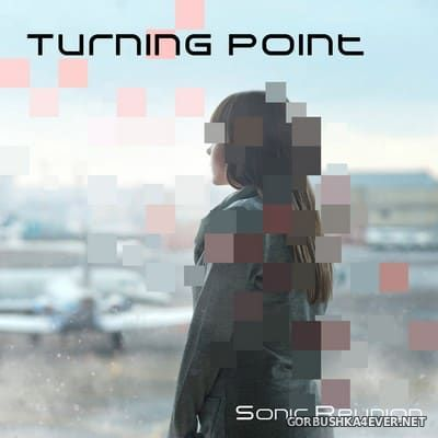 Sonic Reunion - Turning Point [2017]