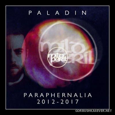 Paladin - Paraphernalia 2012-2017 [2017]