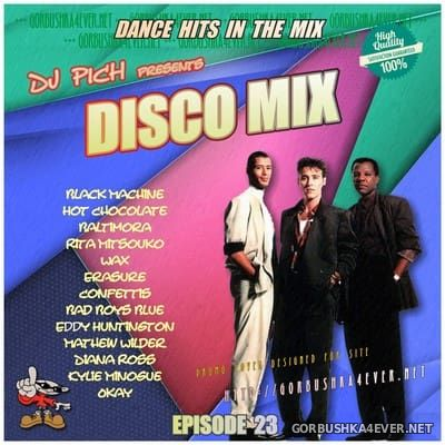 DJ Pich - Disco Mix - Episode 23