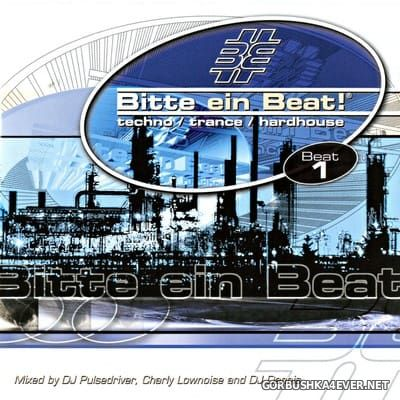[EMI Music] Bitte Ein Beat! - Beat 1 [2001] / 2xCD / Mixed by DJ Pulsedriver, Charly Lownoise & DJ Dennis