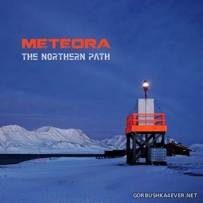 Meterora - The Northern Path [2017]