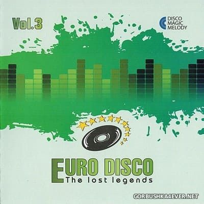 Euro Disco - The Lost Legends vol 3 [2017]