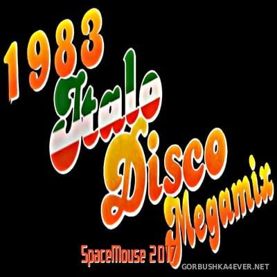 DJ SpaceMouse - 1983 Italo Disco Megamix [2017]