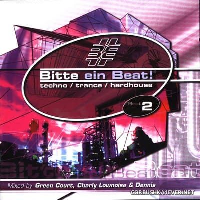 [EMI Music] Bitte Ein Beat! - Beat 2 [2001] / 2xCD / Mixed by Green Court, Charly Lownoise & DJ Dennis