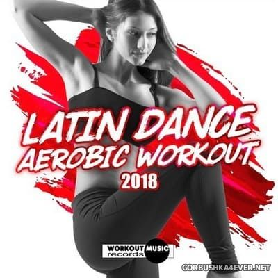 Latin Dance Aerobic Workout 2018 [2017]