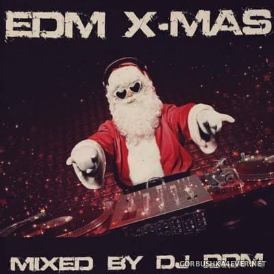 DJ DDM - EDM X-Mas 2017