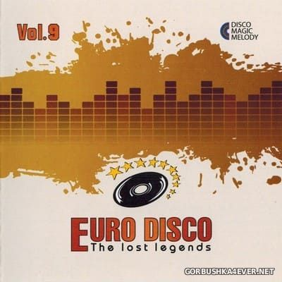 Euro Disco - The Lost Legends vol 9 [2017]