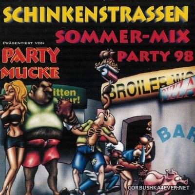 [Party Mucke] Schinkenstrassen Sommer-Mix Party 98 [1998]