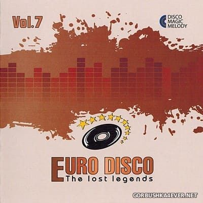Euro Disco - The Lost Legends vol 7 [2017]