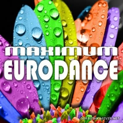 Maximum Eurodance [2015]