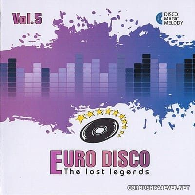 Euro Disco - The Lost Legends vol 5 [2017]