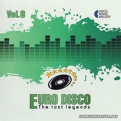 Euro Disco - The Lost Legends vol 8 [2017]