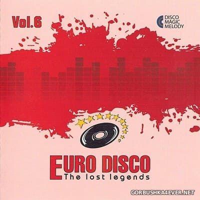 Euro Disco - The Lost Legends vol 6 [2017]