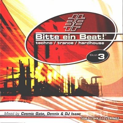 [EMI Music] Bitte Ein Beat! - Beat 3 [2002] / 2xCD / Mixed by Cosmic Gate, DJ Dennis & DJ Isaac