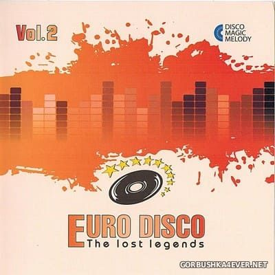 Euro Disco - The Lost Legends vol 2 [2017]