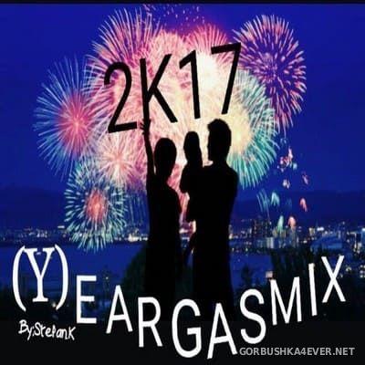(Y)eargasmix 2K17 by Stefan K