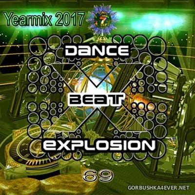 DJ Karsten - Dance Beat Explosion vol 69 (Yearmix 2017) [2017]